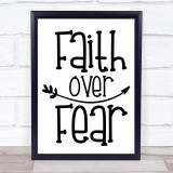 Faith Over Fear Quote Typogrophy Wall Art Print