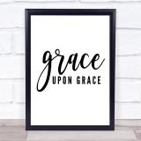 Grace Upon Grace Quote Typogrophy Wall Art Print