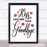 New Year Kiss Goodbye Mistletoe Quote Typogrophy Wall Art Print