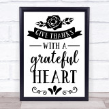 Thanksgiving Give Thanks With A Grateful Heart Quote Typogrophy Wall Art Print