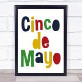 Cinco De Mayo Quote Typogrophy Wall Art Print