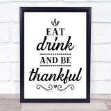 Eat Drink Be Thankful Thanksgiving Quote Typogrophy Wall Art Print