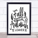 Fall Breeze Autumn Leaves Quote Typogrophy Wall Art Print