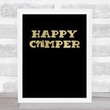 Happy Camper Gold Black Quote Typogrophy Wall Art Print