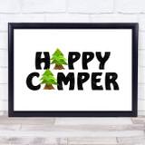 Happy Camper Landscape Trees Quote Typogrophy Wall Art Print