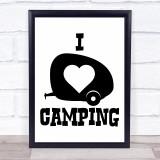 I Love Camping Caravan Quote Typogrophy Wall Art Print