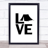 L O V E Camping Quote Typogrophy Wall Art Print
