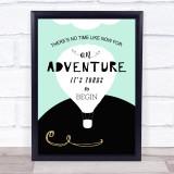 Air Balloon Adventure 1 Quote Typogrophy Wall Art Print