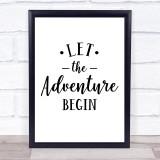 Let The Adventure Begin Quote Typogrophy Wall Art Print