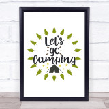 Let's Go Camping Quote Typogrophy Wall Art Print