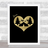 Love Camping Gold Black Quote Typogrophy Wall Art Print