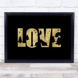 Love Camping Silhouette Gold Black Quote Typogrophy Wall Art Print