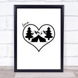 Love Camping Unfinished Quote Typogrophy Wall Art Print