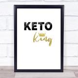 Keto King Quote Typogrophy Wall Art Print