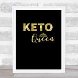 Keto Queen Gold Black Quote Typogrophy Wall Art Print