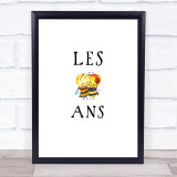 Les Bee Ans Gay Lesbian LGBT Quote Typogrophy Wall Art Print
