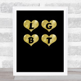LGBT Rainbow Hearts Gold Black Quote Typogrophy Wall Art Print