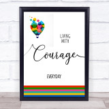 Living With Courage Everyday Balloon Quote Typogrophy Wall Art Print