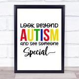 Look Beyond Autism Quote Typogrophy Wall Art Print