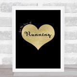 Love Running Black Gold Quote Typogrophy Wall Art Print