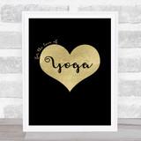 Love Yoga Black Gold Quote Typogrophy Wall Art Print