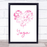 Love Yoga Heart Silhouette Pink Quote Typogrophy Wall Art Print