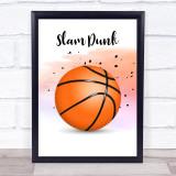 Slam Dunk Decorative Wall Art Print