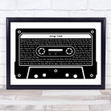 Any Song Lyrics Custom Black & White Music Cassette Tape Song Lyric Print