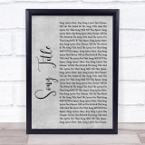 Any Song Lyrics Custom Grey Rustic Script Personalised Lyrics Print