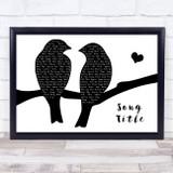 Any Song Lyrics Custom Lovebirds Black & White Song Lyric Print