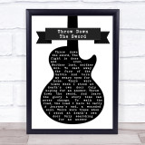 Wishbone Ash Throw Down The Sword Black & White Guitar Song Lyric Print