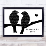 Madness It Must Be Love Lovebirds Black & White Song Lyric Print