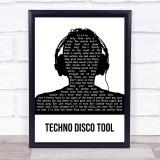 Mella Dee Techno Disco Tool Black & White Man Headphones Song Lyric Print