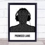 Joe Smooth Promised Land Black & White Man Headphones Song Lyric Print