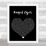 ABBA Angel Eyes Black Heart Song Lyric Print