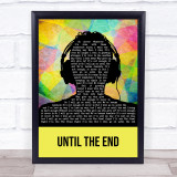 Breaking Benjamin Until The End Multicolour Man Headphones Song Lyric Print