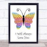 Whitney Houston I Will Always Love You Rainbow Butterfly Song Lyric Print