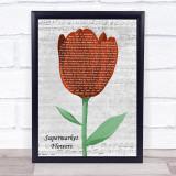 Ed Sheeran Supermarket Flowers Grey Script Watercolour Tulip Song Lyric Print