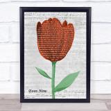 Barry Manilow Even Now Grey Script Watercolour Tulip Song Lyric Print