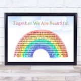 Fern Kinney Together We Are Beautiful Watercolour Rainbow & Clouds Song Lyric Print