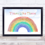 Live Lounge Allstars Times Like These Watercolour Rainbow & Clouds Song Lyric Print