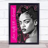 Rihanna Shine Bright Like A Diamond Funky Wall Art Print