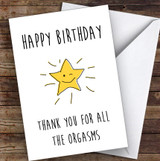 Rude Dirty Thank You For All The Orgasms Sexy Funny Personalised Birthday Card
