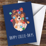 Funny Collie Dog Holidays Personalised Christmas Greetings Card