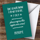 Funny Don't Go Out Or See Anyone Joke Christmas Card