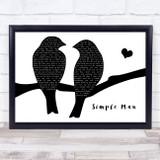 Lynyrd Skynyrd Simple Man Lovebirds Black & White Song Lyric Music Art Print