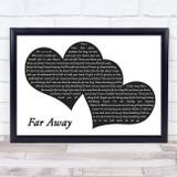 Nickelback Far Away Landscape Black & White Two Hearts Song Lyric Music Art Print