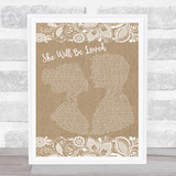 Maroon 5 She Will Be Loved Burlap & Lace Song Lyric Music Art Print