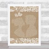 Lionel Richie Hello Burlap & Lace Song Lyric Music Art Print