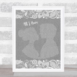 Beth Nielsen Chapman All I Have Grey Burlap & Lace Song Lyric Music Art Print